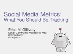 Social Media Metrics: What You Should Be Tracking by @emcgillivray for Digital Sherpa August 2014