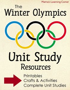 Winter Olympics -  Unit Study Resources (Printables, Complete Unit Studies, fun crafts & activities)