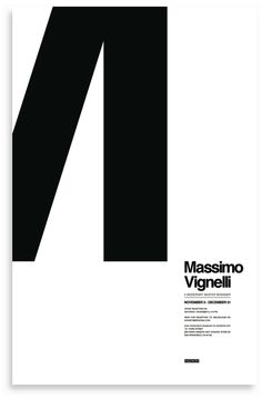 The purpose of this project was to create an advertisement for an exhibit of the work of Massimo Vignelli. Bold Typography, Typography Layout, Typographic Poster, Lettering, Layout Inspiration, Graphic Design Inspiration, Layout Design, Print Design, Exhibition Plan