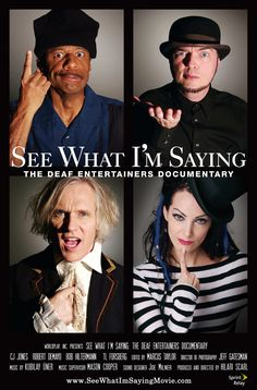 See What I'm Saying - This documentary focuses on four deaf performers actor Robert DeMayo, singer TL Forsberg, drummer Bob Hiltermann, and comic CJ Jones over a year as they try to cross over into mainstream culture. Deaf Movies, Good Movies, Watch Movies, Asl Sign Language, American Sign Language, Culture Sourde, Deaf Art, Asl Signs, Deaf Sign