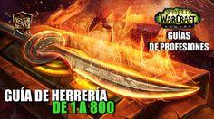 Guía de Herrería 1-800 - http://www.guiaswow.com/guia-del-juego/guia-herreria-1-800.html