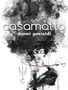 La libreria di Beppe: Casamatta di Noemi Gastaldi