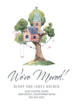 Tree House - Moving Announcement #announcements #printable #diy #template #Moving #newaddress #newhome Housewarming Invitation Templates, Moving Announcements, Birthday Invitations Kids, Moving House, Rose Buds, House Warming, Create Yourself, Printable, Diy