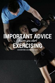 Important Advice Before You Start Exercising