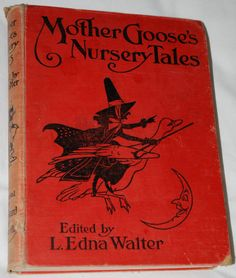 1923''MOTHER GOOSE'S NURSERY TALES'', Illustrated by Charles Folkard