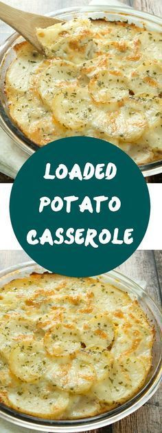 Loaded Potato Casserole Recipe - A fantastic side dish the whole family will love! If you are a fan of casserole recipes that can be used a side-dish, then everyone will be coming back for seconds! Easy Potato Casserole, Main Dish Casserole Recipes, Potato Caserole, Yam Casserole, Scalloped Potato Casserole, Breakfast Potato Casserole, Easy Main Dish Recipes, Scalloped Potato Recipes, Recipes Dinner