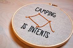 Embroidery Hoop Art / CAMPING IS INTENTS / Handmade by HooptyHoop