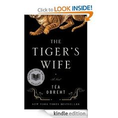 The Tiger's Wife: A Novel - Curious about this one