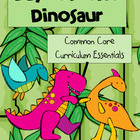 This 142 page unit, Day of the Dinosaur, is strategically linked to the Common Core Standards. Contains dozens of cross-curricular activities!
