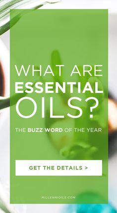 What Are Essential Oils?   Millennioils.com