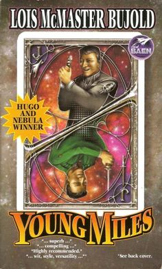 Young Miles Authors: Lois McMaster Bujold Year: 2003-07-00 Publisher: Baen  Cover: Larry Dixon