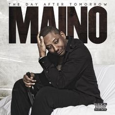 Maino – The Day After Tomorrow | Mehr Infos zum Album hier: http://hiphop-releases.de/international/maino-the-day-after-tomorrow