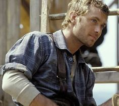 Jude Law as Inman in Cold Mountain-no one else could have done this role
