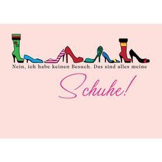Funny Shoes, Motto, Words, Quotes, Postcards, Brunch, Gifts, Design, Fashion