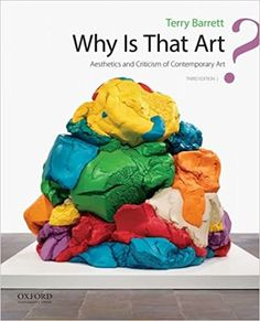 Why Is That Art?: Aesthetics and Criticism of Contemporary Art 3rd Edition by Terry Barrett ISBN-13:9780190268848 (978-0-19-026884-8)ISBN-10:0190268840 (0-190-26884-0) Fun Crafts For Kids, Arts And Crafts, Relational Art, Digital Textbooks, Art Criticism, Craft Organization, Animation Film, Tag Art, Halloween Crafts