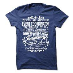 I'm An Event Coordinator Cool T Shirt