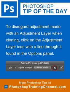 To disregard adjustment made with an Adjustment Layer when cloning, click on the Adjustment Layer icon with a line through it found in the Options panel.