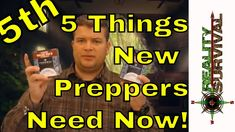 The 5th Five Things That New Preppers Should Buy Now!