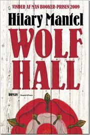 Wolf Hall af Hilary Mantel, ISBN 9788771084740