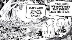 Walt Kelly was one of the greatest cartoonists who ever lived, and Pogo is his undeniable masterwork. Comic Art, Comic Books, World Days, Fun Comics, Save The Planet, Predator, Comic Strips, Cartoon Characters, Traveling By Yourself
