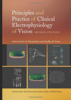 Principles and Practice of Clinical Electrophysiology of Vision