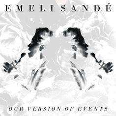 Emeli Sande - Our Version Of Events by ~SamSam3789 on deviantART