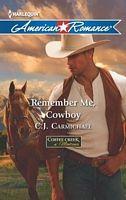 Remember Me, Cowboy - C. J. Carmichael (HAR #1434 - Jan 2013)