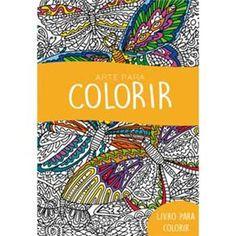 Livro - Livro para Colorir - Arte Para Colorir
