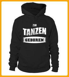ZUM TANZEN GEBOREN Limitierte Edition - Shirts für freundin (*Partner-Link)