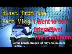 Blast From the Past | I Went to See Interactive! The Exhibition | Ronald Reagan Library. For Dates and To Pre-purchase Tickets: https://www.reaganfoundation.org/library-museum/special-exhibits/interactive-the-exhibition