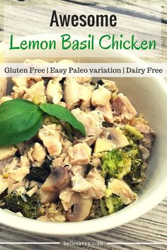 Healthy, delicious Lemon Basil Chicken is a great source of protein, delectable vegetables like broccoli and mushrooms and healthy carbs from brown rice or quinoa.