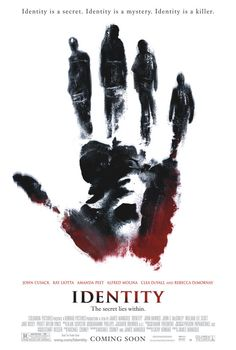 "(one of the few studio made original movie posters I love ""Identity."""