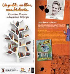 """22/11 """"Diseñando cómics"""".  Medina de Pomar  18:30 h Casa de Cultura  Víctor Núñez Díaz. Un joven de 16 años, experto en dibujar cómics y con varias publicaciones editadas contará su experiencia y dará unas nociones para aprender a dibujar cómics desde corta edad. Este taller está dirigido a niños de entre 7 y 13 años."""