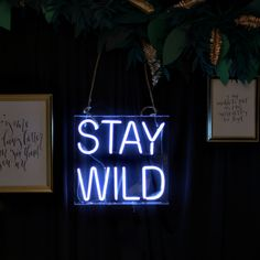 'Stay Wild' Neon by Endeavour neon signs