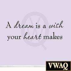 A Dream is a Wish Your Heart Makes Wall Decal Inspirational Quotes Saying Vin...