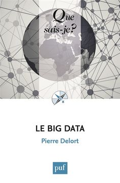 Le big data, ou mégadonnées, entend rationaliser et formaliser la gestion des données très volumineuses afin d'en extraire des informations utiles et économiquement exploitables. Ainsi, les recherches effectuées sur Google peuvent orienter vers la production d'un nouveau produit.