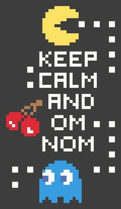 XD I'm terrible at games like this, but this be funny. Cross Stitch Pattern - Pacman Keep Calm and Om Nom - Video Game Arcade Pacman - Chart - by kanitted Pac Man, Retro Video Games, Video Game Art, Classic Video Games, Retro Games, Culture Pop, Geek Culture, Videogames, Mundo Dos Games
