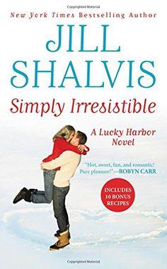 Simply Irresistible A Lucky Harbor Novel By Jill Shalvis