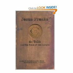 Jesus Freaks: Stories of Those Who Stood for Jesus The Ultimate Jesus Freaks