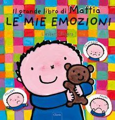 Il grande libro di Mattia - Le mie emozioni - dai 3 anni