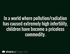 Prompt -- in a world where pollution/radiation has caused extremely high infertility, children have become a priceless commodity Book Prompts, Dialogue Prompts, Creative Writing Prompts, Story Prompts, Writing Advice, Start Writing, Writing Help, Writing A Book, Writing Ideas