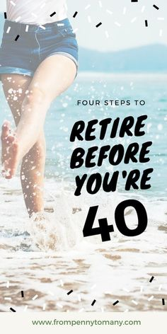 RETIRE before you're 40 - From Penny to Many - Finance tips, saving money, budgeting planner Retirement Cards, Saving For Retirement, Early Retirement, Retirement Planning, Financial Planning, Retirement Investment, Retirement Savings, Retirement Quotes, Financial Budget