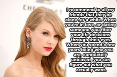 On the value of being single. 18 great Taylor Swift quotes especially on feminism