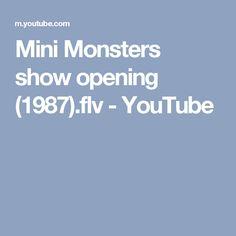 Mini Monsters show opening (1987).flv - YouTube