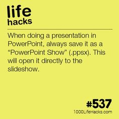 Open Directly To Your Powerpoint Slideshow | 1000 Life Hacks | Bloglovin'