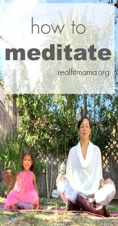 Learn how to meditate in a few simple steps | realfitmama.org #learnmeditation #TranscendentalMeditation