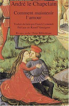 Tratado del amor cortés, escrito por André le Chapelain (Andrés el Capellán, o Andreas Capellanus).  En donde rescató las ideas de Leonor de Accitania y su hija, María de Champagne.