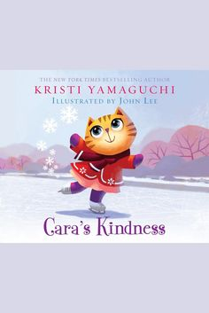 Cara's Kindness on Scribd // Cara the Cat is struggling with picking the perfect song for her new ice-skating routine. But when a friend in need turns up at the rink, Cara drops everything to lend a helping hand. All she asks is that he pay it forward! Before long, Cara's kindness is passed all around...and might even make its way back home! Kristi Yamaguchi is an ice-skating Olympic gold medalist and world champion who knows how to lend a helping hand! As founder of the Always Dream…