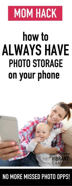 Mom Hack: How to Always Have Photo Storage on Your Phone