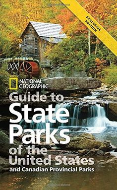National Geographic Guide to State Parks of the USA